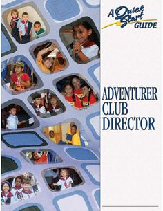 Adventurer Club Director -- Quick Start Guide