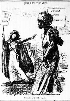 """""""Just like the men!"""" Cartoon. New-York Tribune, March 1, 1913 When African-American women demanded the right to vote, they faced resistance from..."""