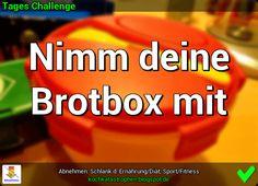 Der Blog zur Abnehmen-Community: www.kochkatastrophen.blogspot.de - Tages Challenge: Nimm deine Brotbox mit
