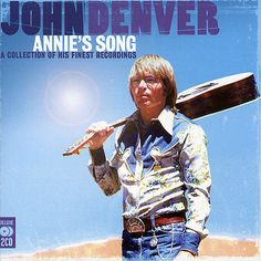 John Denver - Annie's Song: A Collection of His Finest Recordings Roy Clark, Ray Conniff, Stella Stevens, Like A Storm, Country Musicians, The Big Hit, John Denver, Walking In The Rain, Make Pictures