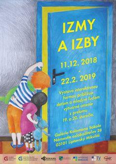 Výstava Izmy a izby v Galérii Kolomana Sokola od 11.12.2018 - 22.2.2019. Výstava hravou formou približuje deťom a mladým ľuďom výtvarné umenie z prelomu 19. a 20. storočia. Cover, Books, Art, Art Background, Libros, Book, Kunst, Performing Arts, Book Illustrations