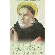 A Lenten Journey with Jesus Christ and St. Thomas Aquinas : Daily Gospel Readings with Selections from the Writings of St. Daily Gospel Reading, Saint Thomas Aquinas, Lenten Season, St Thomas, Book Publishing, Book Format, Jesus Christ, Language, Journey