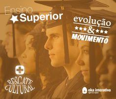 Ensino Superior! Mova-se!!! Visite nosso blog e leia a matéria completa. [okainterativa.com.br]