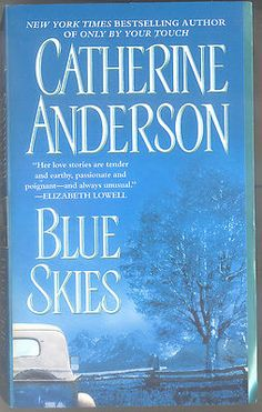 Blue Skies by Catherine Anderson (2003, Paperback, Reissue)