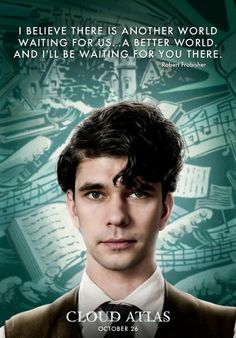 Ben Whishaw stars as Robert Frobisher in Warner Bros. Pictures' Cloud Atlas - Movie still no 88 Cloud Atlas Quotes, Cloud Atlas 2012, Atlas Tattoo, Ben Whishaw, About Time Movie, Film Music Books, Film Serie, Another World, Hopeless Romantic