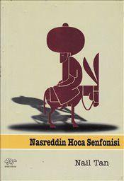 Nasreddin Hoca Senfonisi - Nail Tan