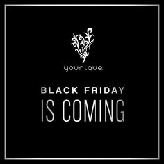 Younique's Black Friday Event is Coming! Follow this board for more details!