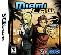 Miami Law (Hudson), DS;  adventure video game developed by Hudson Soft. features music by hip hop group Miami Beat Wave, who were licensed by Gaijnworks founder Victor Ireland to give the game's location an authentic feel. Inspired by prime-time crime drama television series, Miami Law follows the exploits of Miami Police Dept Officer Martin Law & FBI agent Sara Starling as they attempt to bring down a domestic terrorist organization.