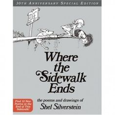 Loudoun County Public Library : Where the sidewalk ends : the poems & drawings of Shel Silverstein. by Silverstein, Shel Best Books To Read, I Love Books, Good Books, Amazing Books, Up Book, This Is A Book, Book Nerd, Book Log, Shel Silverstein Books