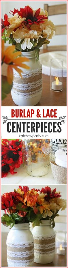Burlap and Lace Mason Jar Centerpieces