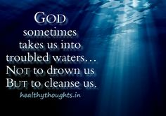 Spiritual Thinking of You Quotes | spiritual quotes thought for the day God sometimes takes us into deep ...