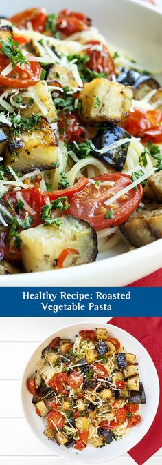 Healthy Recipe: Roasted Vegetable Pasta. Need recipe inspiration? Try this healthy pasta recipe made with fresh basil, root vegetables, tomato and Parmesan cheese.  An easy and meatless meal.