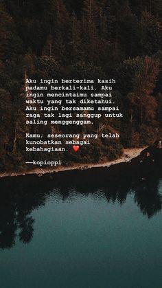 Quotes Rindu, Tumblr Quotes, Heart Quotes, Mood Quotes, Life Quotes, I Love You Quotes For Him, Love Yourself Quotes, Quotes Romantis, Homesick Quotes