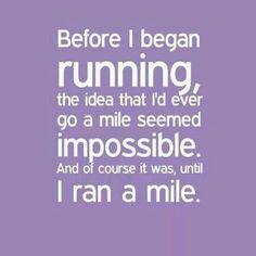Before I began running...