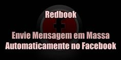 Redbook - Envie Mensagem em Massa Automaticamente no Facebook North Face Logo, The North Face, Facebook, Calm, Logos, Pasta, Messages, Logo