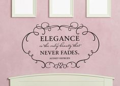 Wall Vinyl Quote  Elegance is the only beauty that by aubreyheath, $32.00