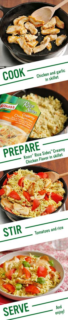 Fresh basil & juicy tomatoes bring out the delicious flavors of Knorr's Creamy Bruschetta Chicken. Follow this easy recipe, sure to please your whole family! 1. Cook chicken & garlic  2. Prepare Knorr® Rice Sides™ - Creamy Chicken flavor 3. Stir in chicken & tomatoes. Sprinkle w/ cheese & basil. Serve & enjoy!