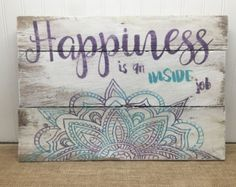 Rustic Pallet Wall Art - Mandala Sign - Happiness Quote - Wood Wall Art - Gifts for Her - Yogi Sign - Positive Mindset - Boho Decor - Pallet Wall Art, Wood Pallet Signs, Wood Wall Art, Wood Pallets, Wooden Signs, Pallet Crafts, Wood Crafts, Yoga Studio Design, Wood Signs