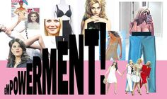Empowerment used to be radical – now it is everything from deodorant to chocolate.
