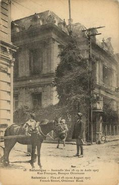 Fire of August 1917 Ottoman Bank, Salonica. Thessaloniki, Greek Traditional Dress, Old Greek, Athens Greece, Historical Pictures, Macedonia, Old Pictures, More Photos, The Past