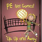"""PE Volleyball and Net Games!  """"Up, Up and Away"""""""
