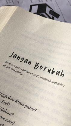 Quotes indonesia novel 36 new ideas Quotes Rindu, Quotes From Novels, Story Quotes, Tumblr Quotes, Text Quotes, Mood Quotes, Life Quotes, Positiv Quotes, Cinta Quotes