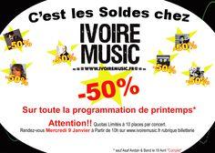 C'est les Soldes!!!!!   http://www.ivoiremusic.fr/billet.html
