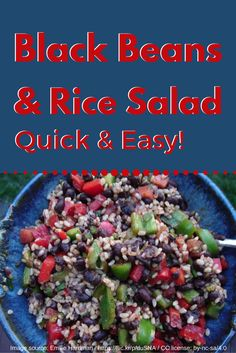 This is a great basic recipe for a black bean and rice salad. If you use a store-bought vinaigrette, you only need 5 ingredients to make this budget-friendly food.