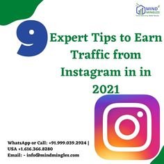 9 Expert #Tips to Earn #Traffic from #Instagram in in 2021 1. Do More With Your Bio #Link 2. Tag #Products with Instagram Shopping . . . WhatsApp or Call: +91.999.039.2924   #USA +1.616.366.8280 Email: - info@mindmingles.com #like #follow #Love #SMO #Instagram #Youtube #Facebook #Twitter #Linkdin #Marketing #MindMingles #Branding #India #Delhi Best Digital Marketing Company, S Mo, Design Development, Improve Yourself, Web Design, Branding, India, Facebook, Usa