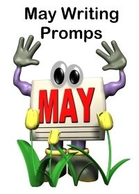 Creative writing prompt ideas and lesson plans for May, spring, and specific holidays that occur in May.