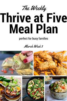 Thrive At Five Weekly Meal Plan – March Week 3 via @GingeredWhisk
