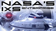NASA's IXS Enterprise - Behold The Future