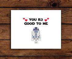 Star Wars Valentine Card Printable // You R2 Good to Me // R2D2 // Anniversary Card // INSTANT DOWNLOAD