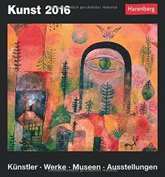 Kunst 2016: Künstler, Werke, Museen, Ausstellungen von Harenberg http://www.amazon.de/dp/3840011302/ref=cm_sw_r_pi_dp_-pnqwb1J662F5