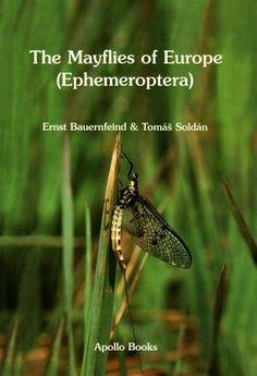 The mayflies of Europe (Ephemeroptera) / Ernst Bauernfeind & Tomás Soldán