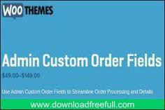 Admin Custom Order Fields v1.6.1