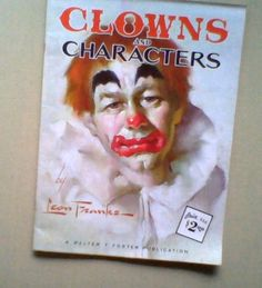 CLOWNS AND CHARACTERS Leon Franks Art Instruction Book