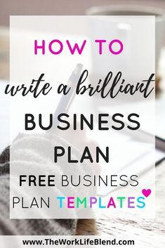 Guide to Creating a Brilliant Business Plan How to Write a Brilliant Business Plan with links to some amazing FREE business plan templates.How to Write a Brilliant Business Plan with links to some amazing FREE business plan templates. Free Business Plan, Business Plan Template Free, Creating A Business Plan, Starting Your Own Business, Business Goals, Business Advice, Home Based Business, Business Planning, Business Writing
