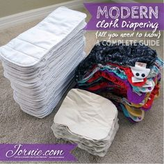Modern Cloth Diapering {all you need to know} ~ a Complete Guide | Jornie.com ~ GREAT resource for anyone who is considering cloth diapering, and extra tips for those who already cloth diaper!