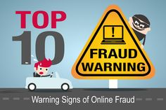 Infographic: Top 10 Warning Signs of Online Fraud - Trulioo: Global Identity Verification Internet Trends, Sharing Economy, Identity Theft, Warning Signs, Ecommerce, Infographic, Retail, News, Reading