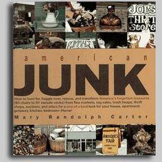 I love Mary Randolph Carter's  'Junk' books.