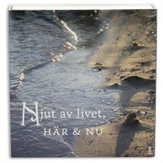 Tändsticksask Njut av livet, här & nu, ur kollektion Livskonstnär, från (c) Kreativ Insikt, www.kreativinsikt.se.