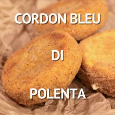 CORDON BLEU DI POLENTA are a tasty and delicious finger food, perfect both as a main course and as a rich appetizer: two polenta discs are stuffed with ham and cheese and then fried, for a crisp and golden result! Good Food, Yummy Food, Tasty, Polenta Recipes, Food Tags, Clean Eating Snacks, Street Food, Finger Foods, Food Videos