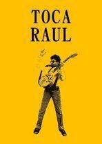 Toca Raul - Raul Seixas