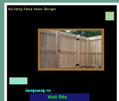 Building Fence Gates Designs 120618 - The Best Image Search