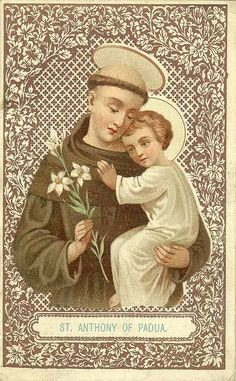 ~Saint Anthony of Padua, Pray for us October St Anthony Prayer, Saint Anthony Of Padua, Religious Images, Religious Art, Saint Antonio, Oracion A San Antonio, Vintage Holy Cards, Miracle Prayer, Prayer Cards