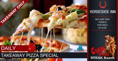 Takeaway Pizza Special @ The Crazy Horse Steak Ranch - Horseshoe Inn Restaurant Specials, Pizza Special, Eat Pizza, Crazy Horse, Daily Meals, Portal, Ranch, Steak, Campaign