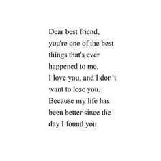 DEAR bestfriend im sorry that i screwd things up but my life has been hell loosing my boyfriend loosin my grandfather and now loosing you i dont want that so plz forgive me and say that we are still best friends bc u were the glue that was holding my strength n now im weak and need you more than u kno
