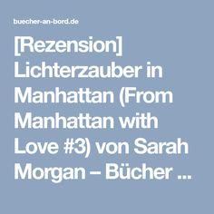 [Rezension] Lichterzauber in Manhattan (From Manhattan with Love #3) von Sarah Morgan – Bücher an Bord
