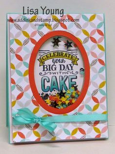 """Lisa Young: Add Ink and Stamp – Another """"Big Day"""" Shaker Card - 2/8/15 (SU: Best Year Ever stamps/ dsp [2015 SAB])"""